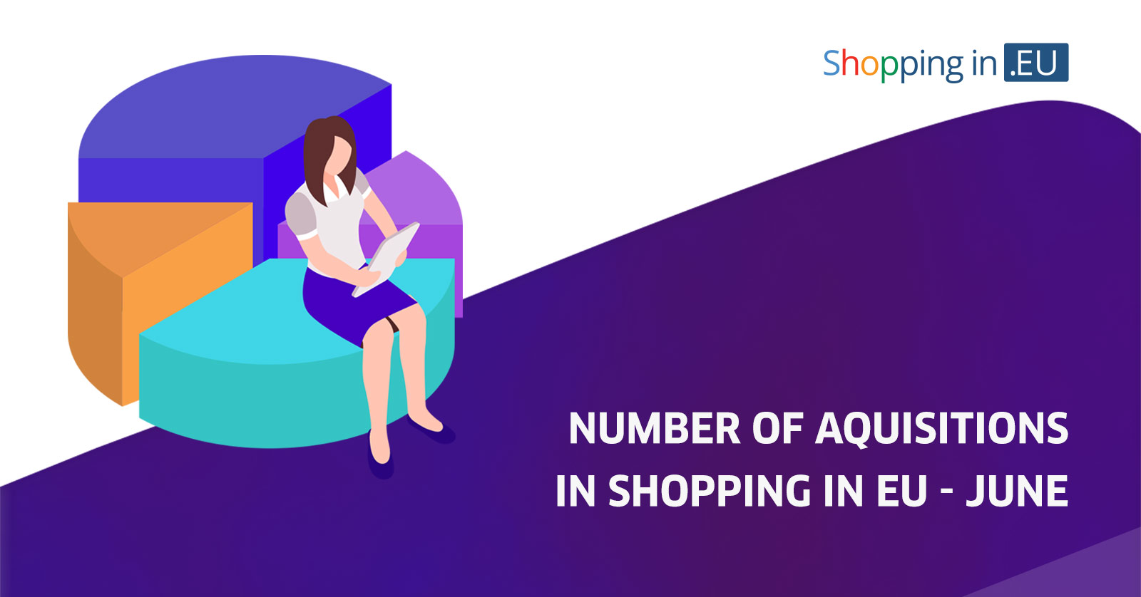 number of acquisitions in shopping in eu - june